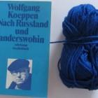Wolfgang Koeppen: Nach Rußland und anderswohin