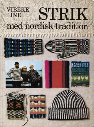 Vibeke Lind: Strik med Nordisk Tradition