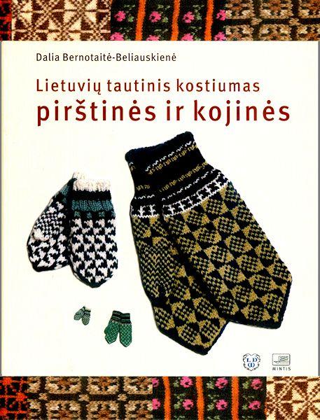 Litauische Nationaltracht:  Handschuhe und Socken