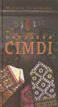 Maruta Grasmane: Latviesa Cimdi