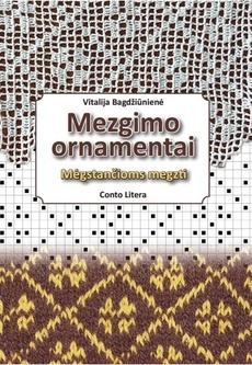 Mezgimo ornamentai. Mėgstančioms megzti