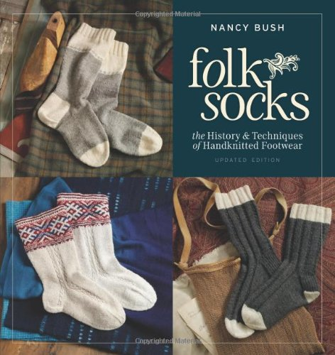 Nancy Bush: Folk Socks, updated edition
