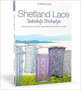 Shetland Lace - zauberhafte Strickspitzen