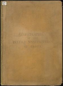 Illustrations of the textile manufactures of india