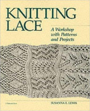 Susanna E. Lewis: Knitting Lace