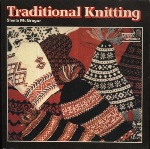 Sheila McGregor: Traditional Knitting