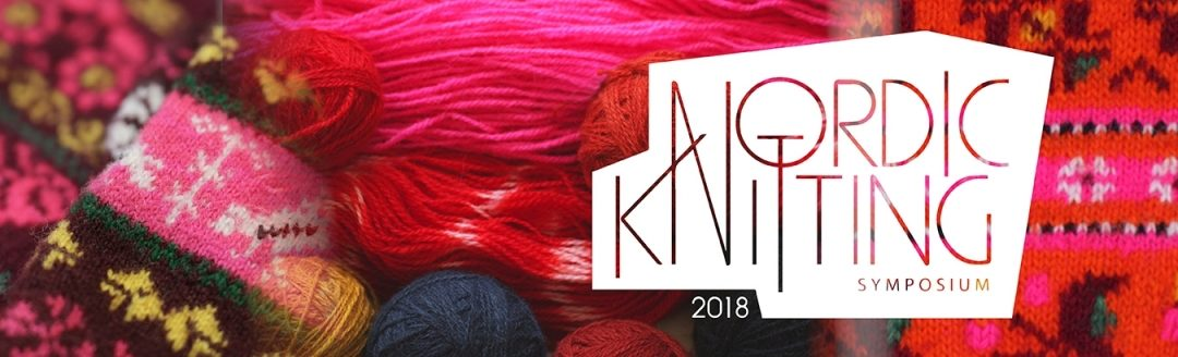 Nordic Knitting Symposium 2018 – in Viljandi / Estland